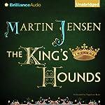 The King's Hounds: 1 | Martin Jensen