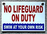 1 Pc Matchless Popular No Lifeguard Duty Sign Warning Message Swim Board Plastic Printed Size 8'' x 12'' with Grommets