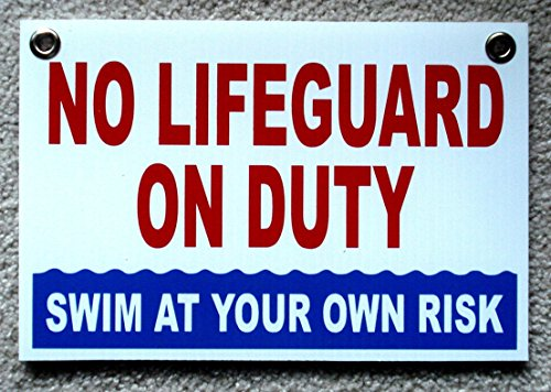 1 Pc Optimum Popular No Lifeguard Duty Sign Plastic Printed Outdoor Declare Risk Beach Size 8'' x 12'' with Grommets by GVGs Shop
