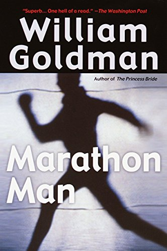 Book cover from Marathon Man: A Novel by William Goldman