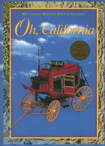 Oh, California: Level 4 (Houghton Mifflin Social Studies)