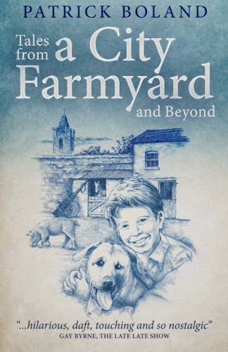 Tales from a City Farmyard and Beyond
