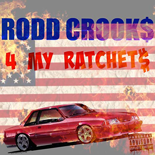 4 My Ratchet$ [Explicit] ()