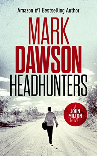 Headhunters - John Milton #7 (John Milton Series) ()