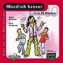 Mündlich besser - fit in 30 Minuten Hörbuch von Björn Gemmer, Dirk Konnertz Gesprochen von: Charles Rettinghaus