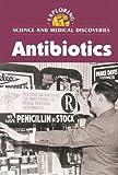 Antibiotics, Lisa Yount, 0737719613