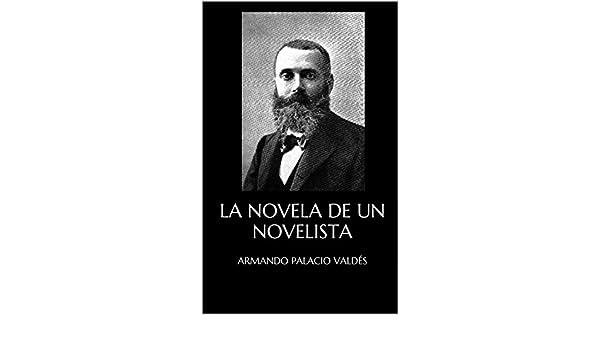 Amazon.com: LA NOVELA DE UN NOVELISTA (Spanish Edition ...