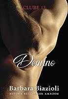 Domino: Livro 6 (Clube 13)