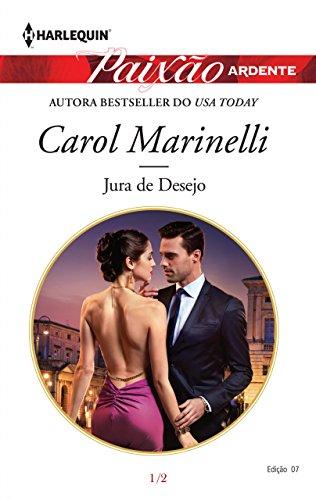 Jura de desejo: Harlequin paixão ardente ed. 7 (Os playboys da Sicília)