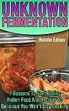 Unknown Fermentation