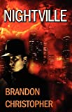 Nightville, Brandon Christopher, 1603183027