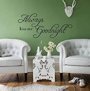 ALWAYS KISS ME GOODNIGHT QUOTE VINYL WALL ART DECAL STICKER 40CM (H) X 90CM  (W) Part 75