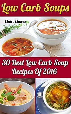 Low Carb Soups: 30 Best Low Carb Soup Recipes Of 2016