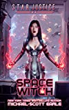 Space Witch: A Paranormal Space Opera Adventure (Star Justice Book 2)