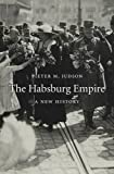 "Pieter M. Judson, ""The Habsburg Empire: A New History"" (Harvard UP, 2016)"