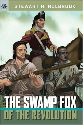 The Swamp Fox of the Revolution (Sterling Point Books) by Holbrook, Stewart K. (Image #2)