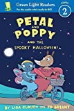 Petal and Poppy and the Spooky Halloween!, Lisa Clough, 054433602X