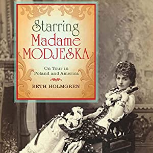 Starring Madame Modjeska Audiobook