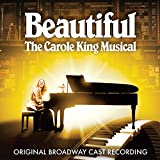 Beautiful: The Carole King Musical (Original Broadway Cast Recording)