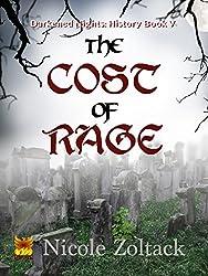 The Cost of Rage (Darkened Nights: History Book 5)