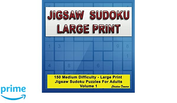 photo regarding Jigsaw Sudoku Printable named Jigsaw Sudoku Hefty Print: 150 Medium Substantial Print Jigsaw