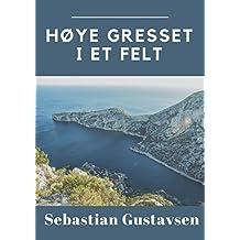 Høye gresset i et felt (Norwegian Edition)