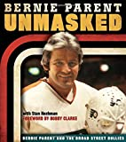 Unmasked: Bernie Parent and the Broad Street Bullies