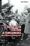 Image de Le tragique destin d'un train de permissionnaires: Maurienne 12 décembre 1917 (French Edition)