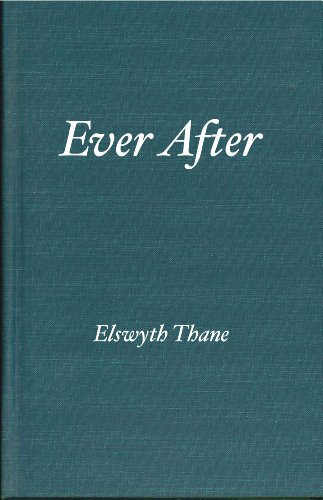 Ever After. Volume 3 of The Williamsburg Series (Williamsburg Novels)