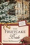 The Fruitcake Bride (The 12 Brides of Christmas)
