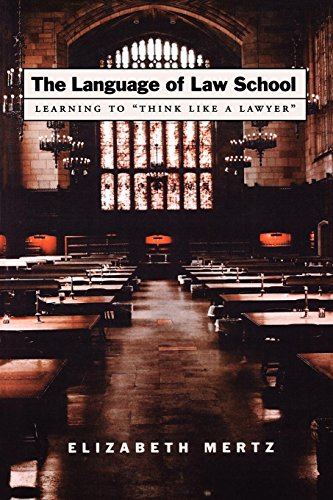 The Language of Law School: Learning to