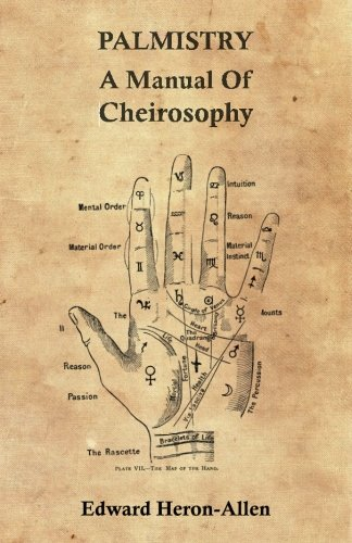 Read Online Palmistry - A Manual Of Cheirosophy PDF