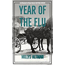 Year of the Flu: A World War I Medical Thriller