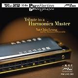 Tribute To A Harmonica Master (Ultra High Definition 32-Bit Mastering) by Yat-Chiu Leung & His Harmonica Ensemble (2013-05-04)