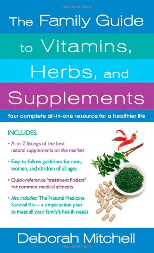 The Relatives Guide to Vitamins, Herbs, and Supplements (Healthy Home Library)