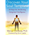 Discover Your Soul Template: 14 Steps for Awakening Integrated Intelligence