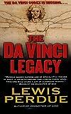 The Da Vinci Legacy, Lewis Perdue, 0765333058