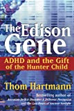 The Edison Gene, Thom Hartmann, 0892811285
