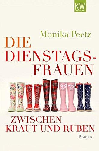 Die Dienstagsfrauen zwischen Kraut und Rüben: Roman (Die-Dienstagsfrauen-Romane, Band 3)
