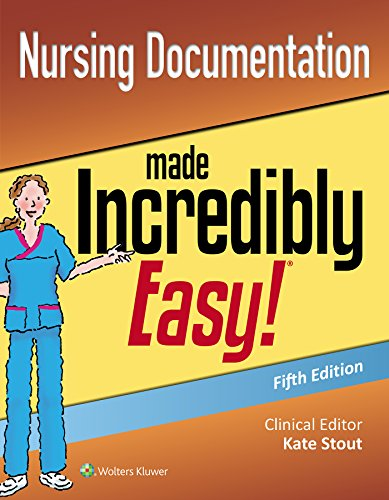 Nursing Documentation Made Incredibly Easy (Incredibly Easy! Series®)