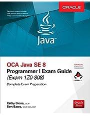 OCA Java SE 8 Programmer I Exam Guide (Exams 1Z0-808)