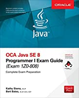OCA Java SE 8 Programmer I Exam Guide (Exams 1Z0-808) Front Cover