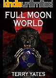 Full Moon World: Volume 3