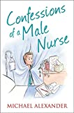 Confessions of a Male Nurse (Confessions Series)