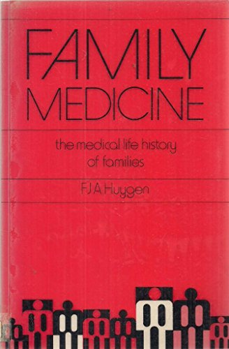 Family Medicine: The Medical Life History of Families