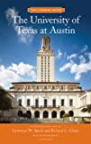 The University of Texas at Austin, Richard Cleary and Lawrence W. Speck, 1568988540