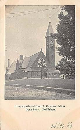 Congregational Church Gardner Massachusetts Postcard at
