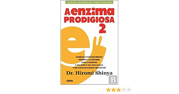 A Enzima Prodigiosa 2 (Portuguese Edition): HIROMI SHINYA ...