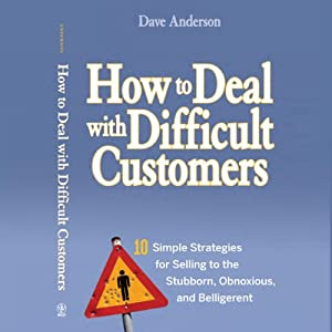 How to Deal with Difficult Customers Audiobook