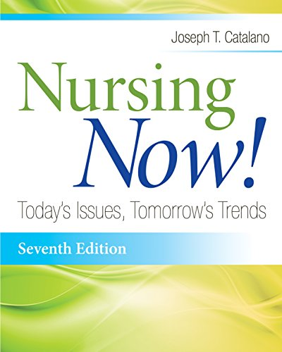 Nursing Now! Today's Issues, Tomorrow's Trends (Nursing Now!: Today's Issues, Tomorrow's Trends) Pdf